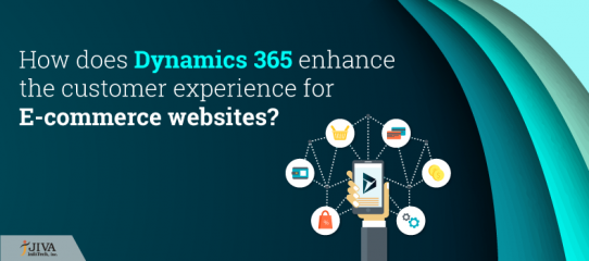 How does Dynamics 365 enhance the customer experience for E-commerce websites?